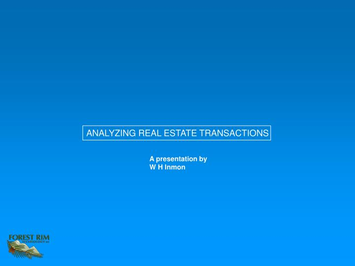 ANALYZING REAL ESTATE TRANSACTIONS