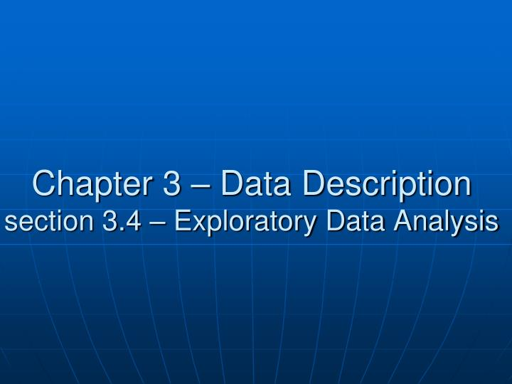 Chapter 3 data description section 3 4 exploratory data analysis