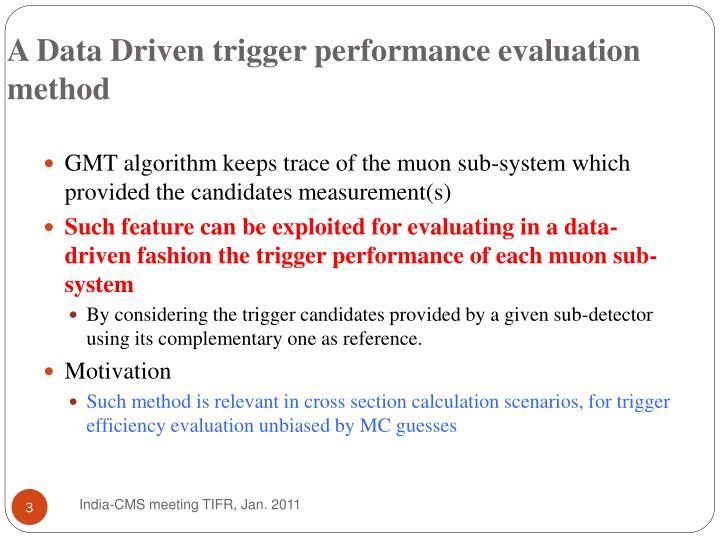 A data driven trigger performance evaluation method