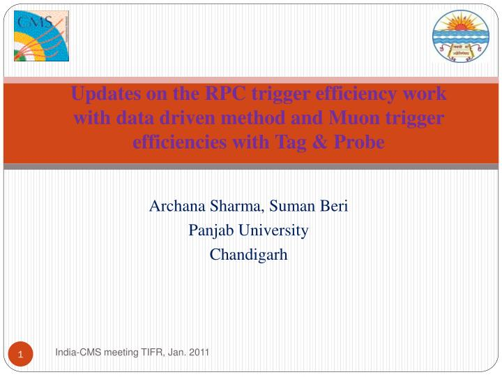 Updates on the RPC trigger efficiency work with data driven method and Muon trigger efficiencies wit...