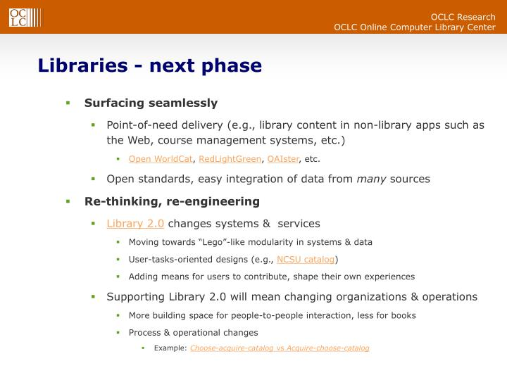 Libraries - next phase