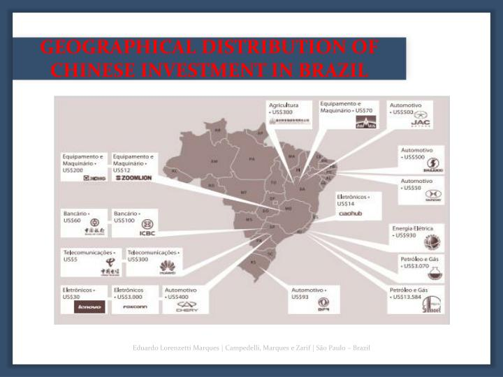 GEOGRAPHICAL DISTRIBUTION OF CHINESE INVESTMENT IN BRAZIL