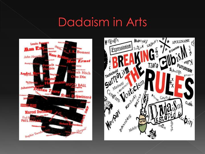 Dadaism in Arts