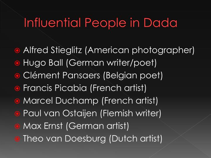 Influential People in Dada