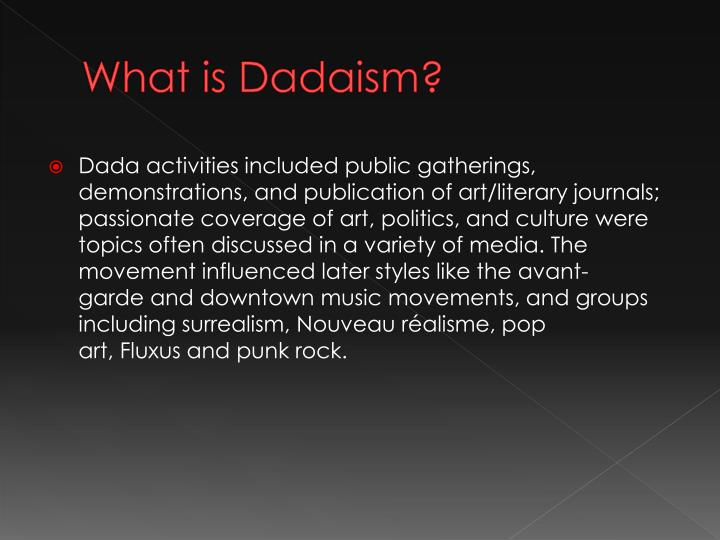 What is dadaism1