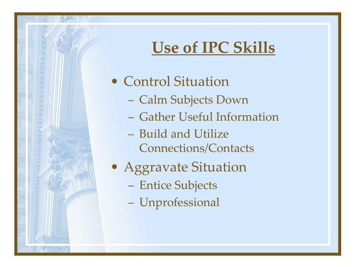 Use of IPC Skills