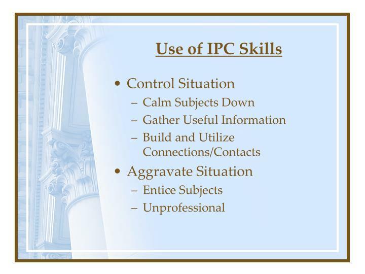 Use of IPC Skills
