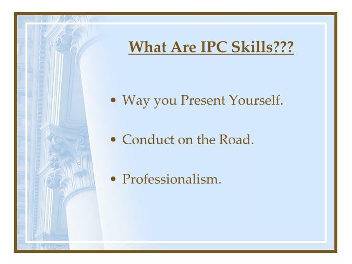 What Are IPC Skills???