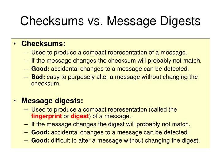 Checksums vs. Message Digests