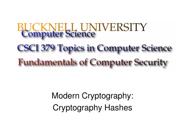 modern cryptography cryptography hashes