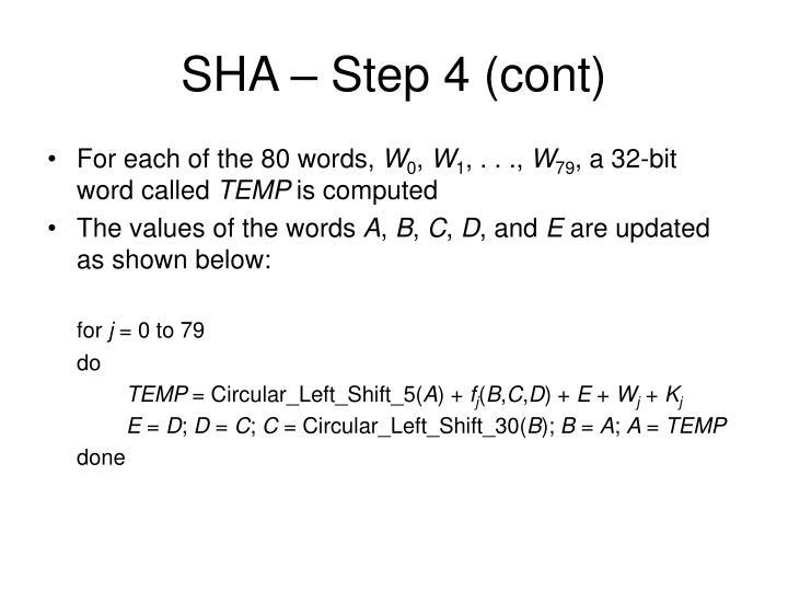 SHA – Step 4 (cont)