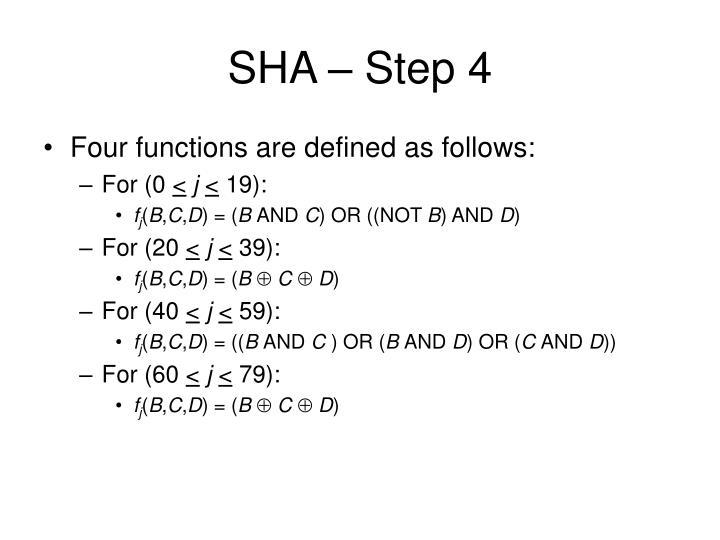 SHA – Step 4