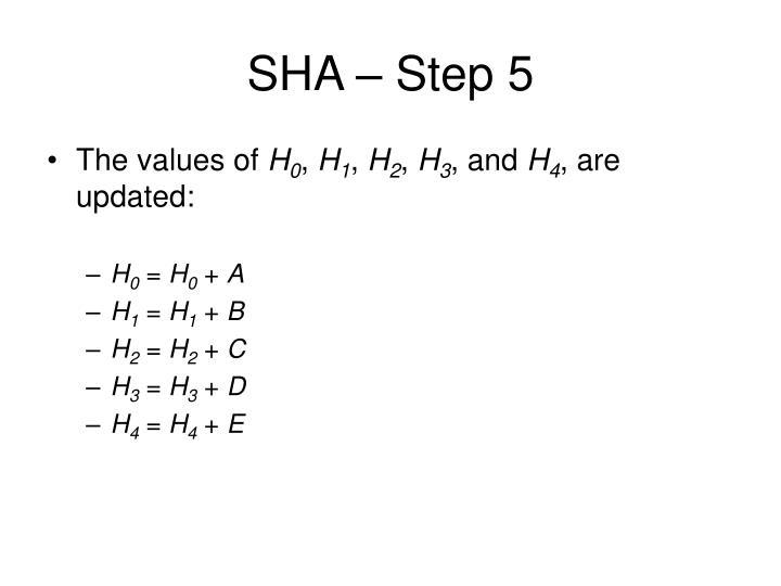SHA – Step 5