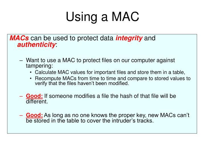 Using a MAC