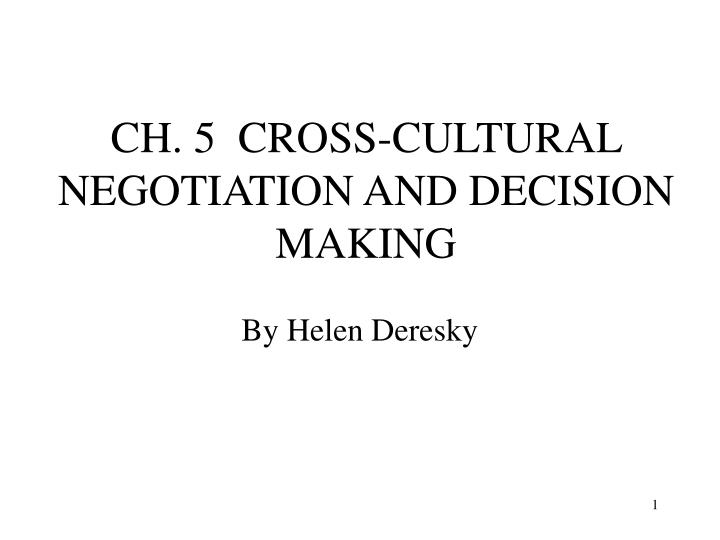 cross cultural negotiations reflective report Cross-cultural communication and negotiation the specific objectives of this chapter are: define the term communication, examine some examples of verbal communication styles, and explain the importance of message interpretation.