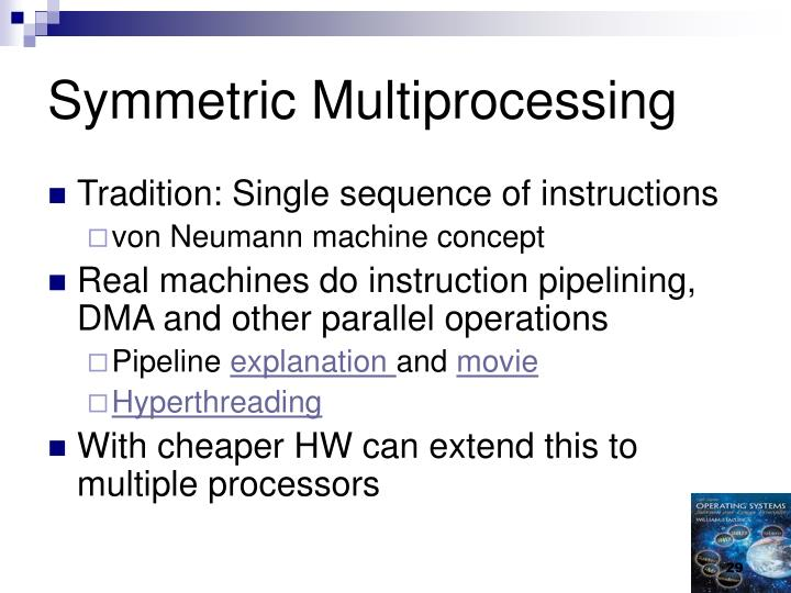 Symmetric Multiprocessing