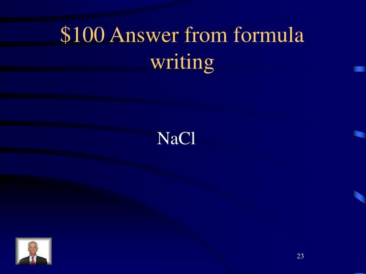 $100 Answer from formula writing