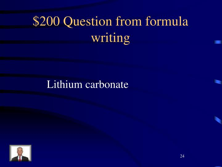 $200 Question from formula writing