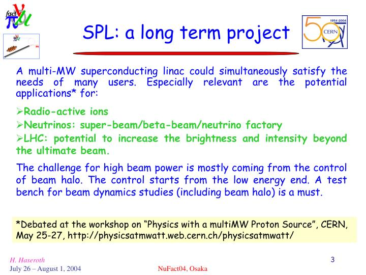 SPL: a long term project