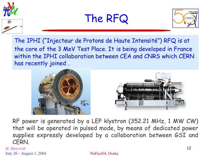 The RFQ