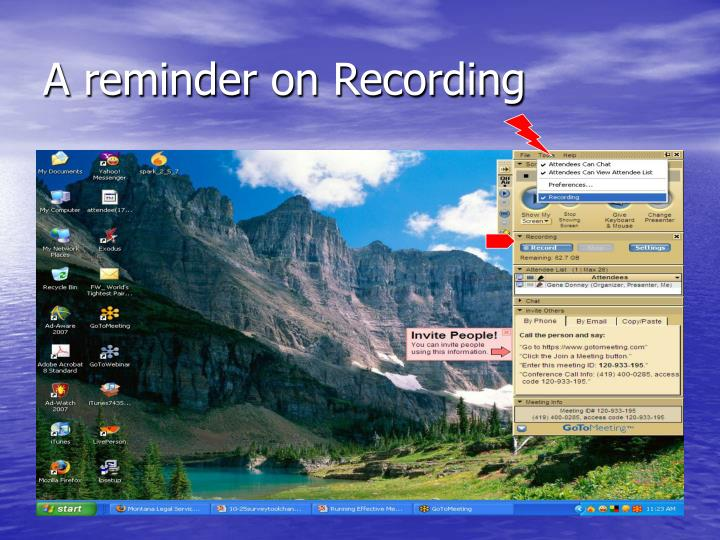 A reminder on Recording