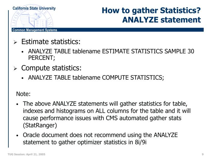How to gather Statistics?