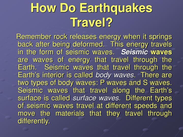 How Do Earthquakes Travel?
