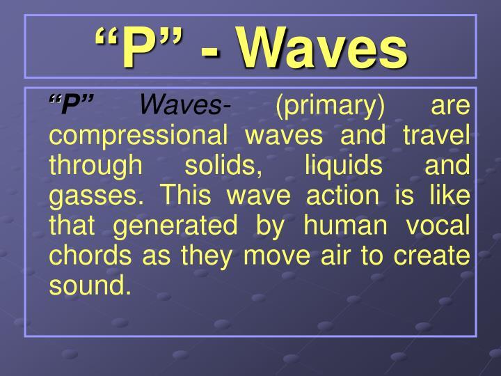 """P"" - Waves"