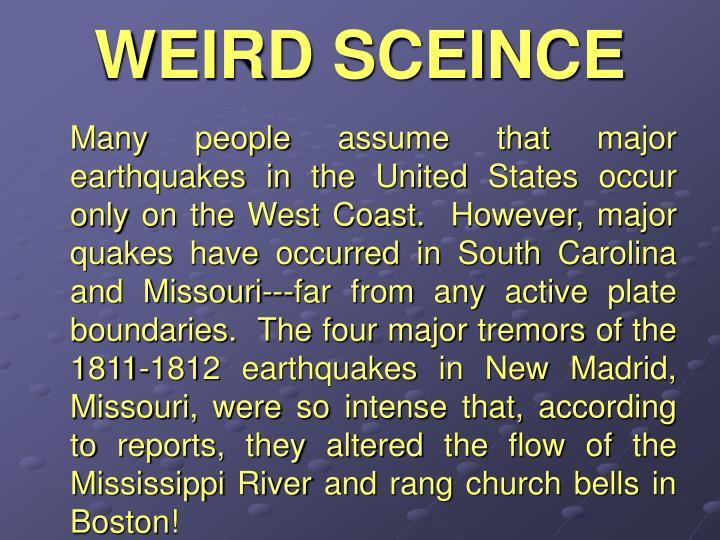 WEIRD SCEINCE