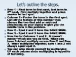 let s outline the steps