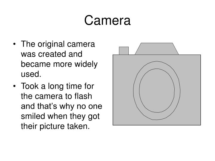 The original camera was created and became more widely used.