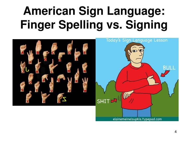 American Sign Language: