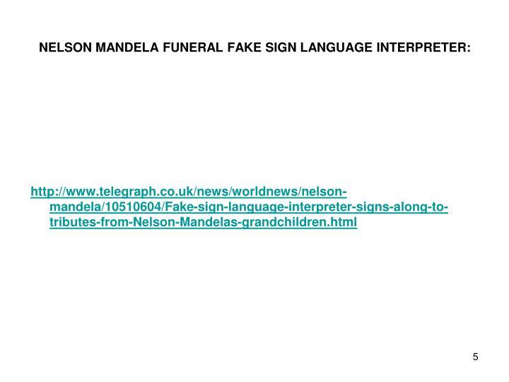NELSON MANDELA FUNERAL FAKE SIGN LANGUAGE INTERPRETER: