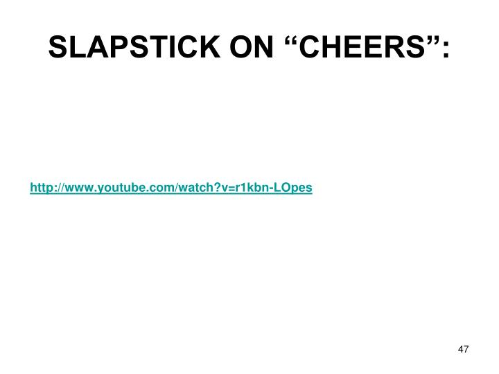 """SLAPSTICK ON """"CHEERS"""":"""