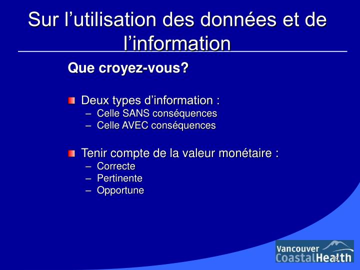 Sur l'utilisation des données et de l'information