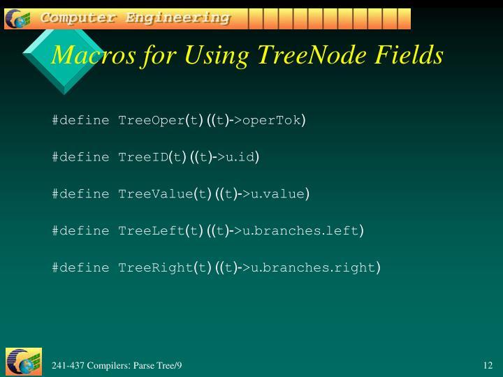 Macros for Using TreeNode Fields