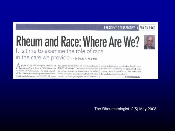 The Rheumatologist. 2(5) May 2008.