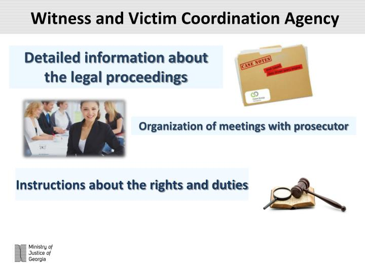 Witness and Victim Coordination Agency