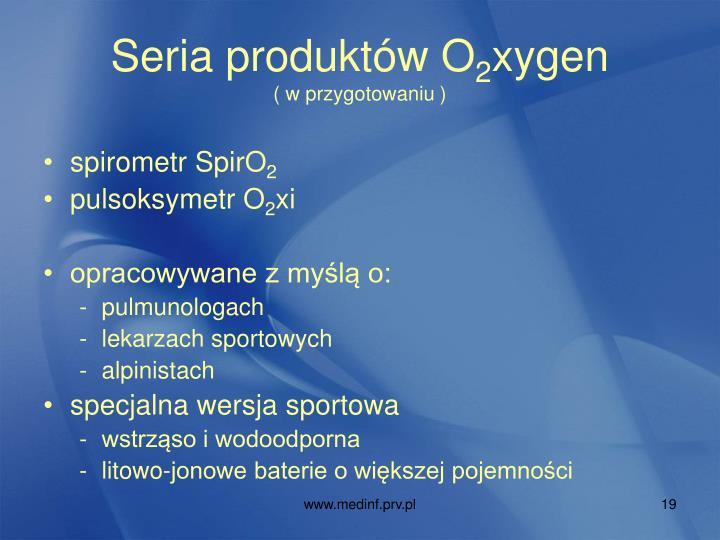 Seria produktów O