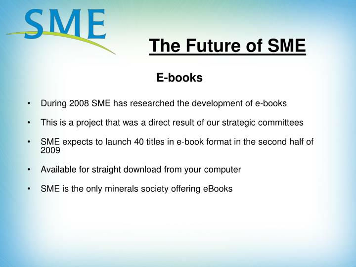 The Future of SME