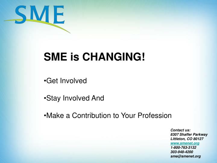 SME is CHANGING!