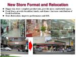 new store format and relocation