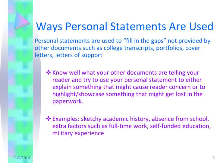 Ways personal statements are used