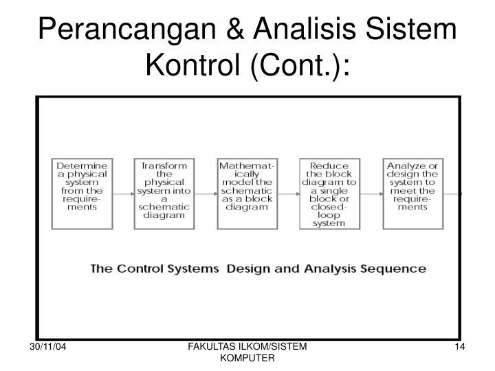 Perancangan & Analisis Sistem Kontrol (Cont.):