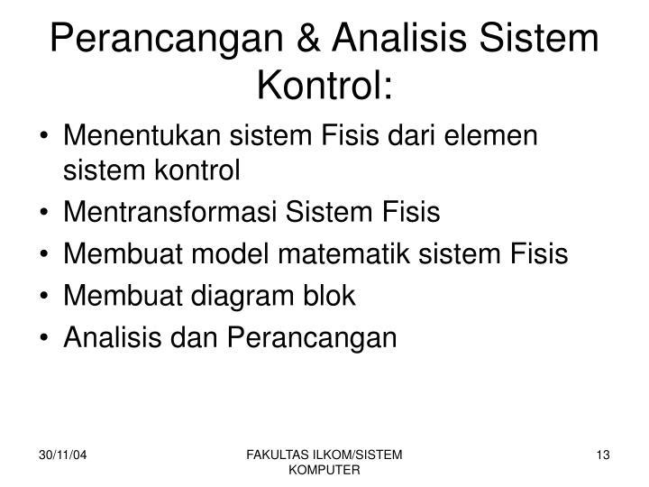 Perancangan & Analisis Sistem Kontrol: