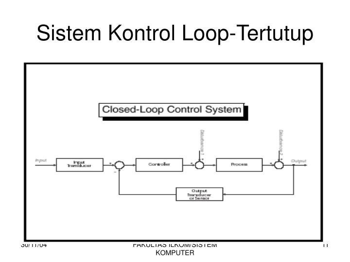Sistem Kontrol Loop-Tertutup