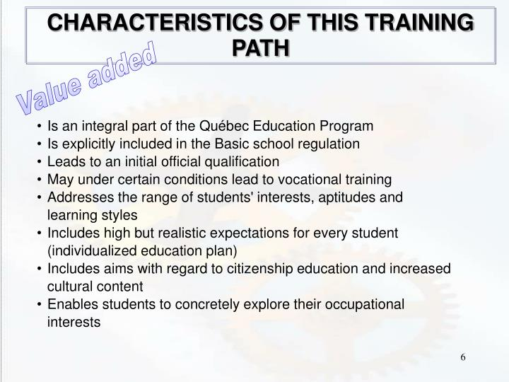 CHARACTERISTICS OF THIS TRAINING PATH