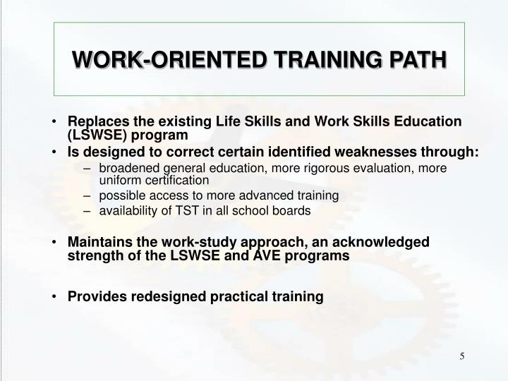 WORK-ORIENTED TRAINING PATH