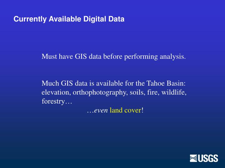Currently Available Digital Data