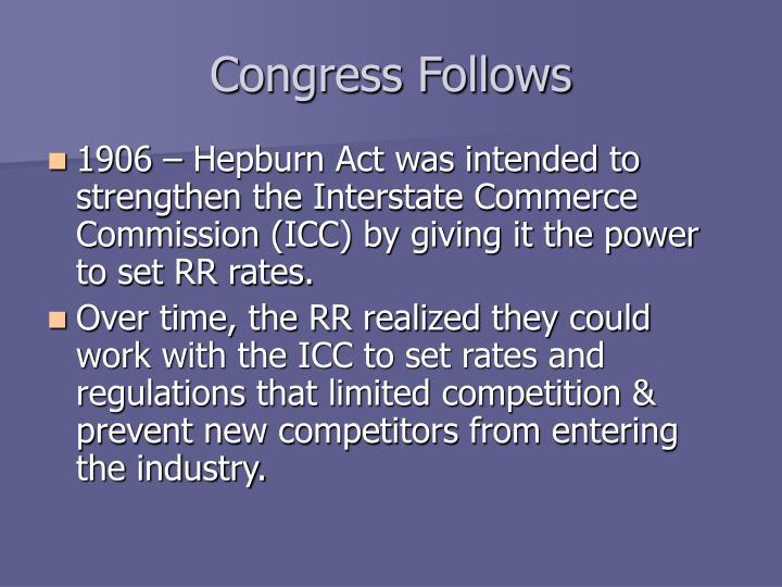 Congress Follows